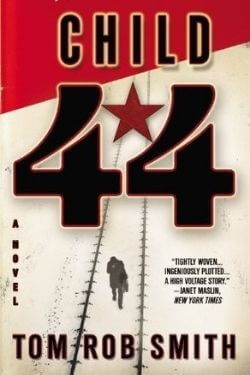 book cover Child 44 by Tom Rob Smith