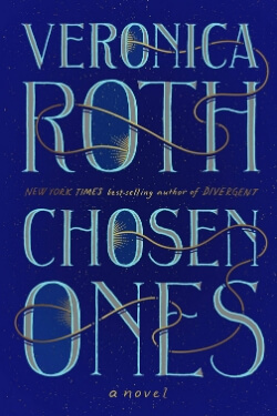 book cover Chosen Ones by Veronica Roth