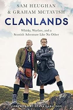 book cover Clanlands by Sam Heughan and Graham McTavish