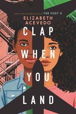 book cover Clap When You Land by Elizabeth Acevedo