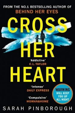 book cover Cross Her Heart by Sarah Pinborough