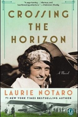 book cover Crossing the Horizon by Laurie Notaro