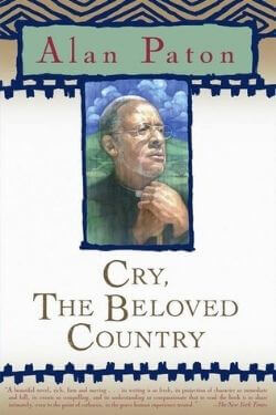 book cover Cry, The Beloved Country by Alan Paton
