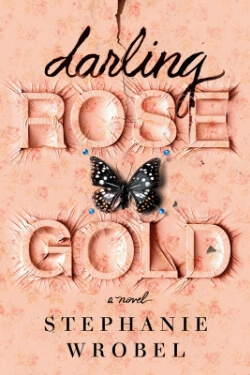 book cover Darling Rose Gold by Stepahnie Wrobel