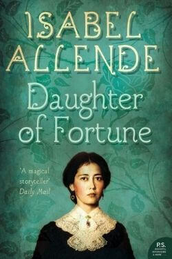 book cover Daughter of Fortune by Isabel Allende
