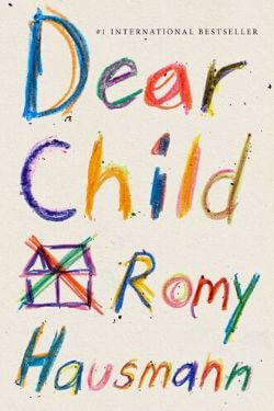 book cover Dear Child by Romy Hausmann
