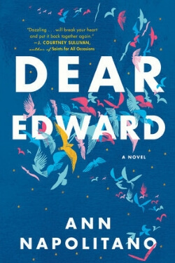 book cover Dear Edward by Ann Napolitano