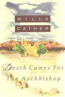 book cover Death Comes for the Archbishop by Willa Cather