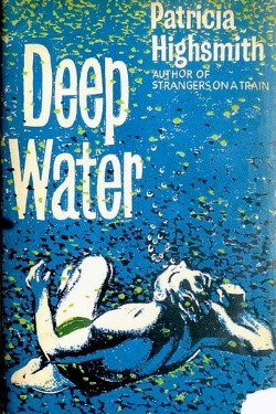 book cover Deep Water by Patricia Highsmith