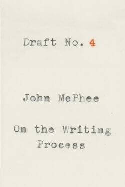 book cover Draft No. 4 by John McPhee