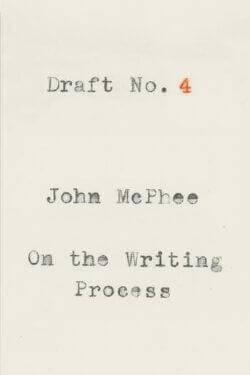 book cover Draft No. 4 by John McPhee