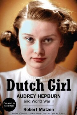 book cover Dutch Girl by Robert Matzen