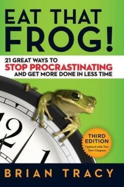 book cover Eat That Frog! by Brian Tracy