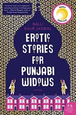 book cover Erotic Stories for Punjabi Widows by Balli-Kaur-Jaswal
