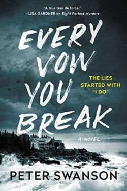 book cover Every Vow You Break by Peter Swanson