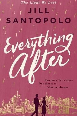 book cover Everything After by Jill Santopolo