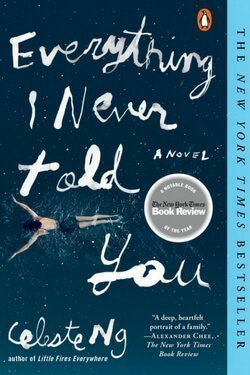 book cover Everything I Never Told You by Celeste Ng