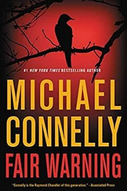 book cover Fair Warning by Michael Connelly