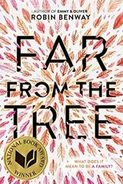 book cover Far From the Tree by Robin Benway