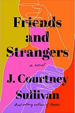 book cover Friends and Strnagers by J. Courtney Sullivan