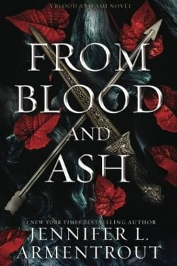 book cover From Blood and Ash by Jennifer L. Armentrout