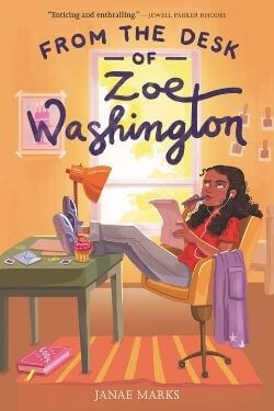 book cover From the Desk of Zoe Washington by Janae Marks