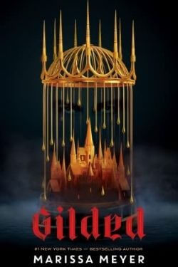 book cover Gilded by Marissa Meyer