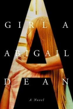 book cover Girl A by Abigail Dean
