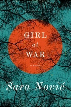 book cover Girl at War by Sara Novic