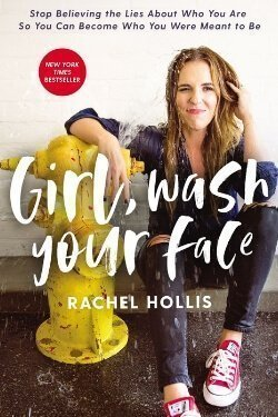 book cover Girl, Wash Your Face by Rachel Hollis