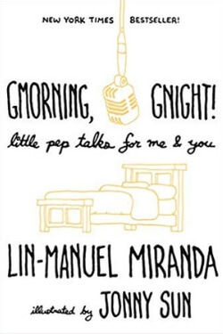 book cover Gmorning, Gnight by Lin-Manuel Miranda
