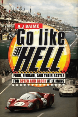 book cover Go Like Hell by A. J. Baime