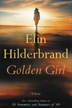 book cover Golden Girl by Elin Hilderbrand