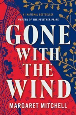 book cover Gone with the Wind by Margaret Mitchell