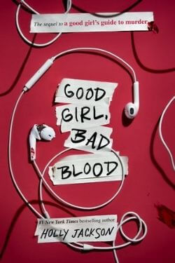 book cover Good Girl, Bad Blood by Holly Jackson