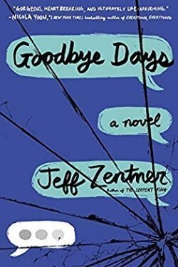 book cover Goodbye Days by Jeff Zentner