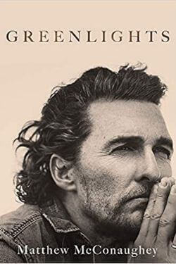 book cover Greenlights by Matthew McConaughey