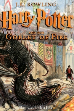 book cover Harry Potter and the Goblet of Fire: Illustrated Edition by J.K. Rowling, Illustrated by Jim Kay