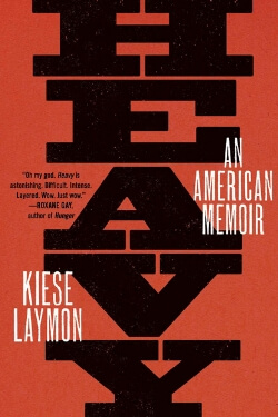 book cover Heavy by Kiese Laymon