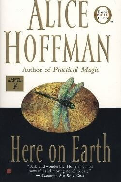book cover Here on Earth by Alice Hoffman