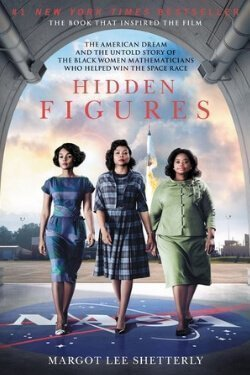 book cover Hidden Figures by Margot Lee Shetterly