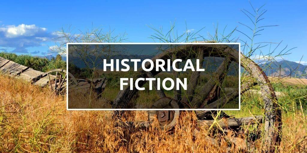 Explore Historical Fiction