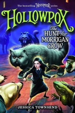 book cover Hollowpox: The Hunt of Morrigan Crow by Jessica Townsend