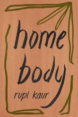book cover Home Body by Rupi Kaur