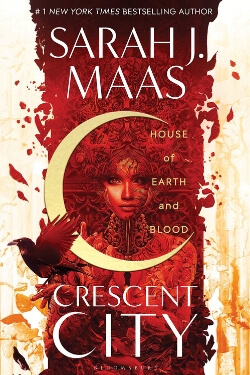 book cover House of Earth and Blood by Sarah J. Maas