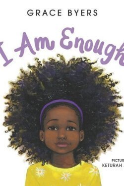 book cover I Am Enough by Grace Byers