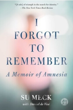 book cover I Forgot to Remember by Su Meck