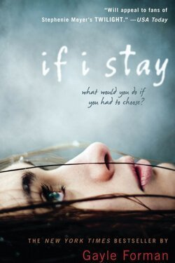 book cover If I Stay by Gayle Forman