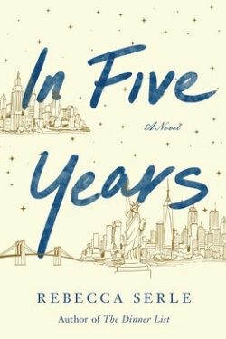 book cover In Five Years by Rebecca Serle