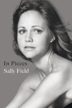 book cover In Pieces by Sally Field